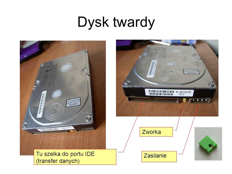 Dysk twardy Tu szelka do portu IDE (transfer danych) Zasilanie Zworka
