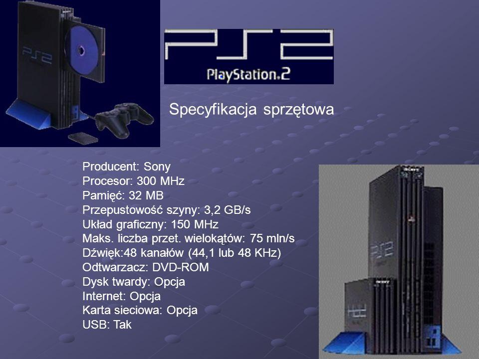 Producent: Sony Procesor: 300 MHz Pamięć: 32 MB Przepustowość szyny: 3,2 GB/s Układ graficzny: 150 MHz Maks. liczba przet. wielokątów: 75 mln/s Dźwięk