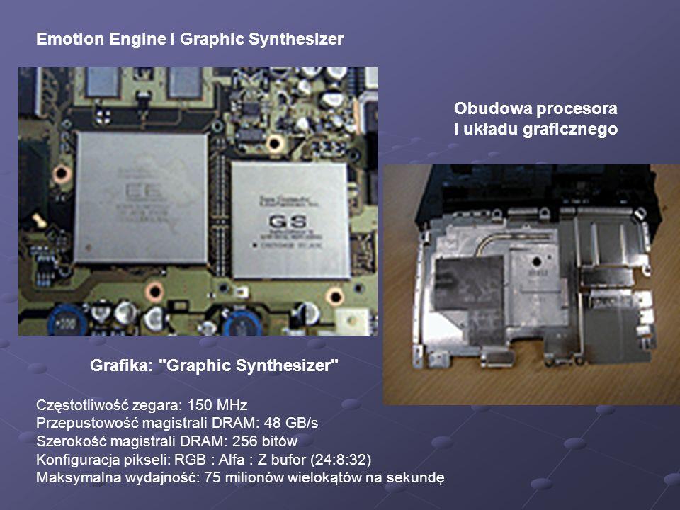 Emotion Engine i Graphic Synthesizer Grafika: Graphic Synthesizer Częstotliwość zegara: 150 MHz Przepustowość magistrali DRAM: 48 GB/s Szerokość magistrali DRAM: 256 bitów Konfiguracja pikseli: RGB : Alfa : Z bufor (24:8:32) Maksymalna wydajność: 75 milionów wielokątów na sekundę Obudowa procesora i układu graficznego