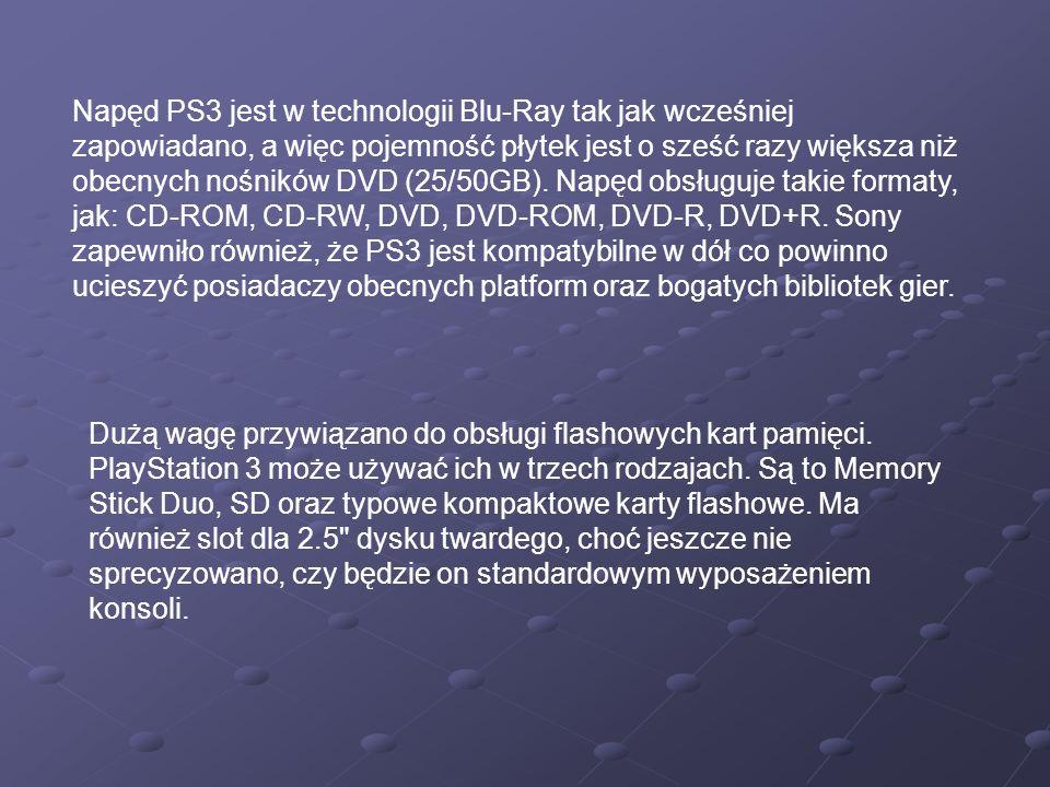Napęd PS3 jest w technologii Blu-Ray tak jak wcześniej zapowiadano, a więc pojemność płytek jest o sześć razy większa niż obecnych nośników DVD (25/50