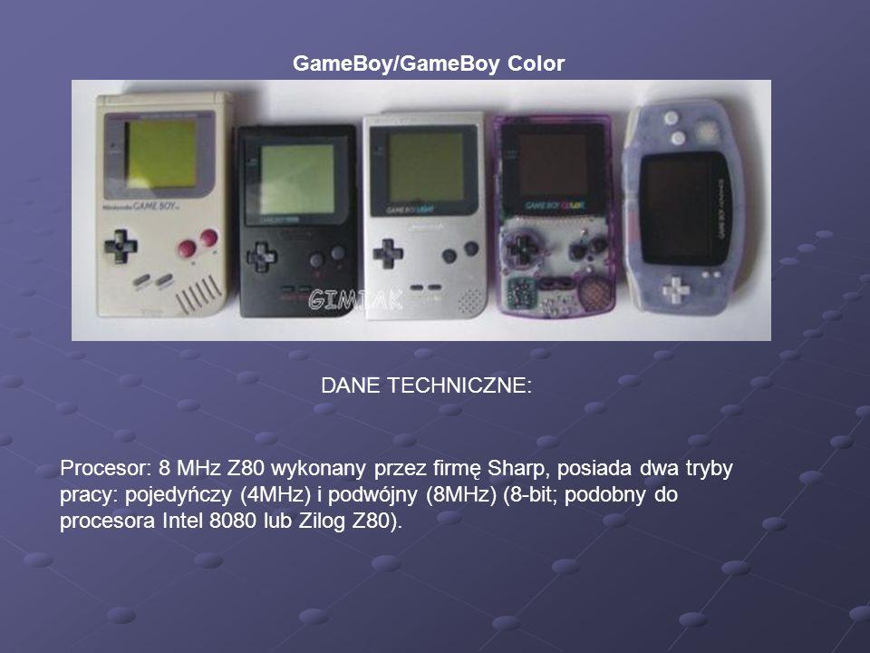 GameBoy/GameBoy Color DANE TECHNICZNE: Procesor: 8 MHz Z80 wykonany przez firmę Sharp, posiada dwa tryby pracy: pojedyńczy (4MHz) i podwójny (8MHz) (8-bit; podobny do procesora Intel 8080 lub Zilog Z80).