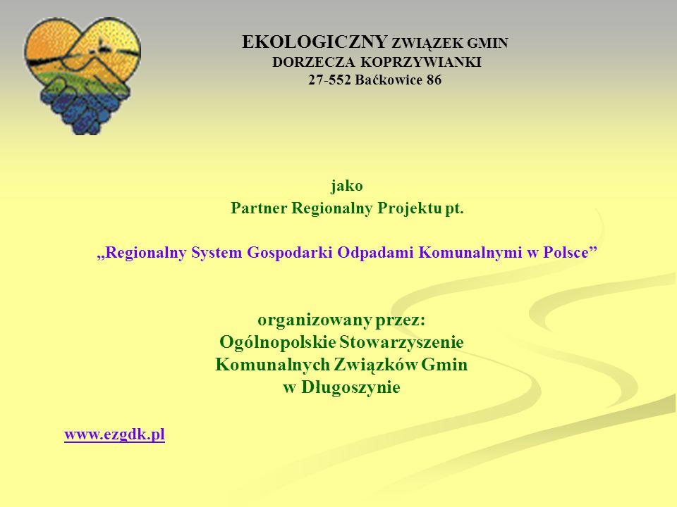 Powstanie EZGDK… Potrzeba zjednoczenia działań w kierunku ochrony środowiska całego dorzecza Koprzywianki skłoniła w 1992 r.