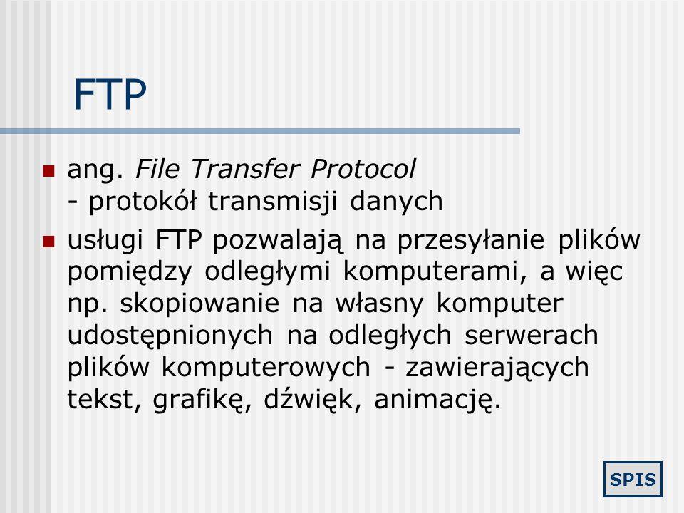 SPIS Poczta elektroniczna Darmowe skrzynki internetowe Płatne skrzynki internetowe Możliwość przesyłania do jednego lub wielu adresatów tekstu, obrazu