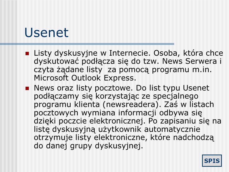 SPIS Komunikatory Gadu-Gadu - popularny w Polsce Tlen.pl - drugi co do popularności komunikator w Polsce Skype - komunikator głosowy oparty na technic
