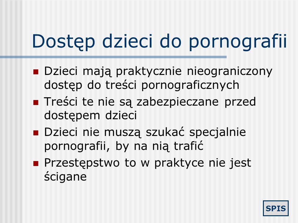 SPIS Polscy pedofile w sieci Pedofile szukają podobnych sobie osób, aby wymieniać doświadczenia, kontakty, materiały Wchodzą na czat, aby szukać ofiar