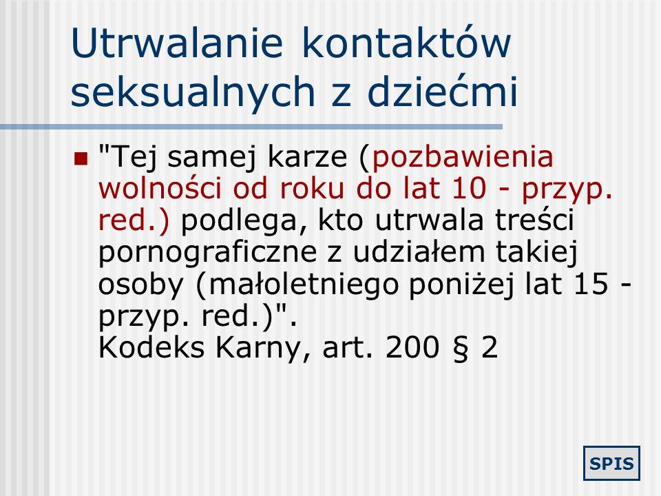 SPIS Piractwo komputerowe Art. 278. § 2. Podlega grzywnie, karze ograniczenia wolności albo pozbawienia wolności do lat 2, kto bez zgody osoby uprawni