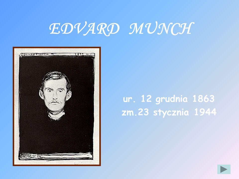 Styl artysty Twórczość malarska Galeria Munch- poeta Muzeum Edvarda Muncha Wizytówka