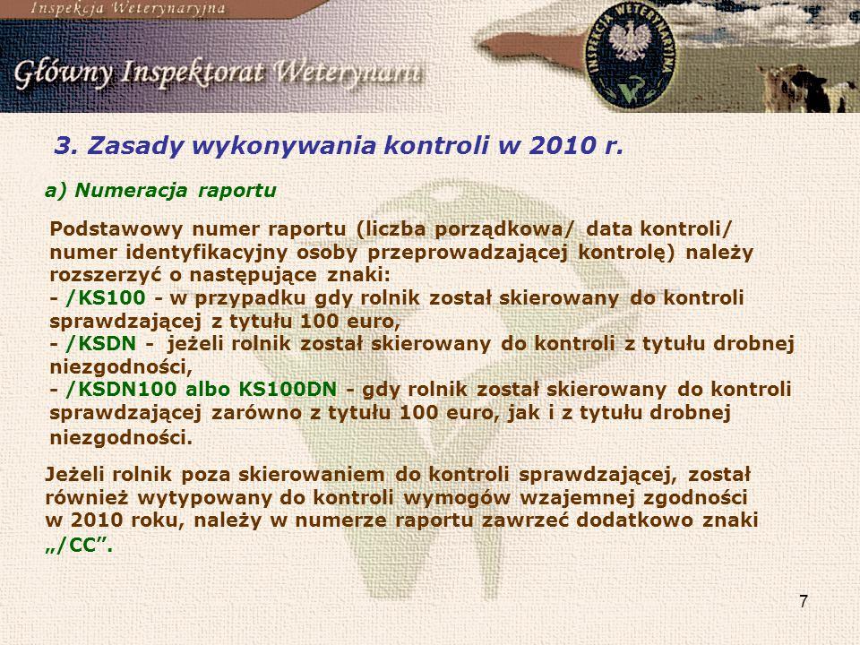 7 3.Zasady wykonywania kontroli w 2010 r.