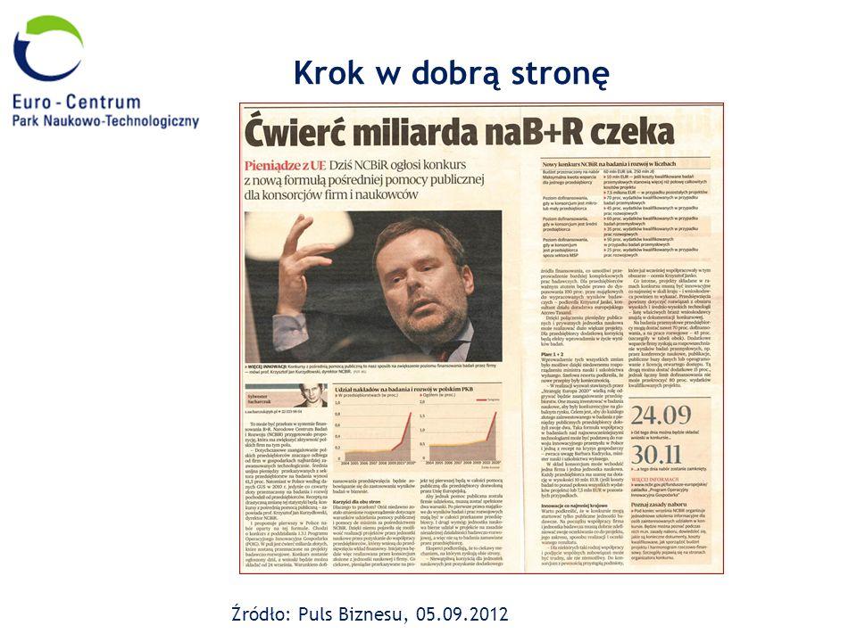 Krok w dobrą stronę Źródło: Puls Biznesu, 05.09.2012