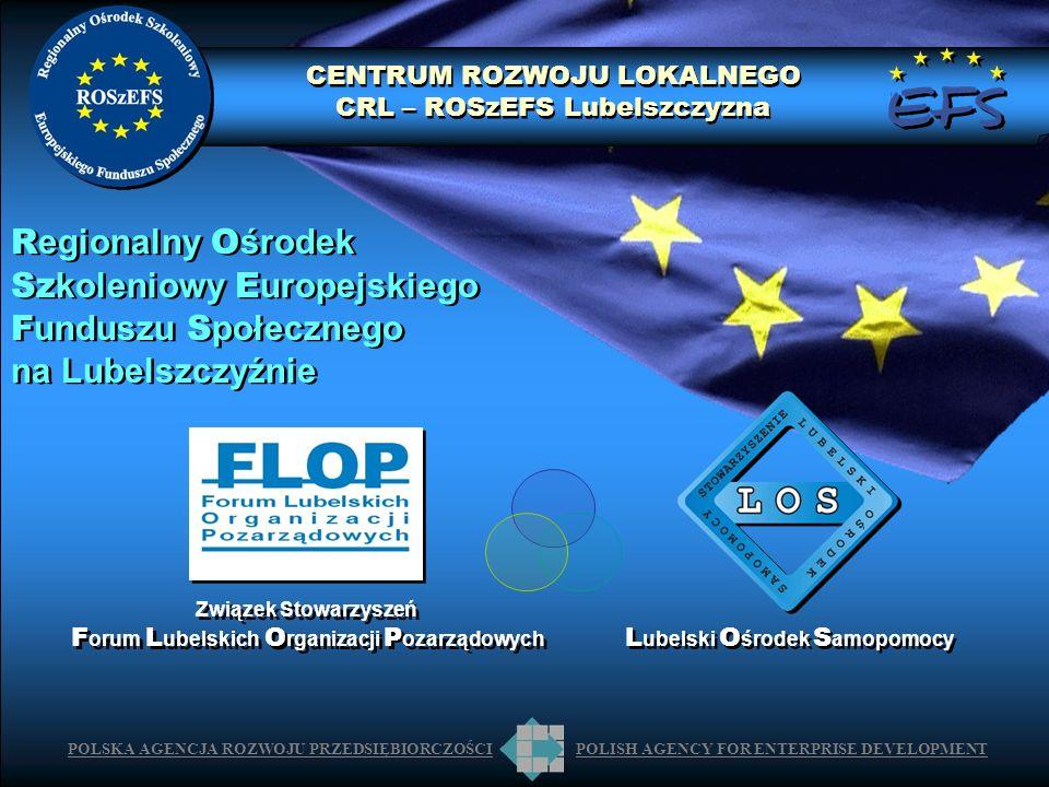 POLSKA AGENCJA ROZWOJU PRZEDSIĘBIORCZOŚCIPOLISH AGENCY FOR ENTERPRISE DEVELOPMENT Związek Stowarzyszeń F orum L ubelskich O rganizacji P ozarządowych
