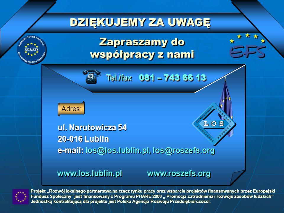 ul. Narutowicza 54 20-016 Lublin e-mail: los@los.lublin.pl, los@roszefs.org ul. Narutowicza 54 20-016 Lublin e-mail: los@los.lublin.pl, los@roszefs.or