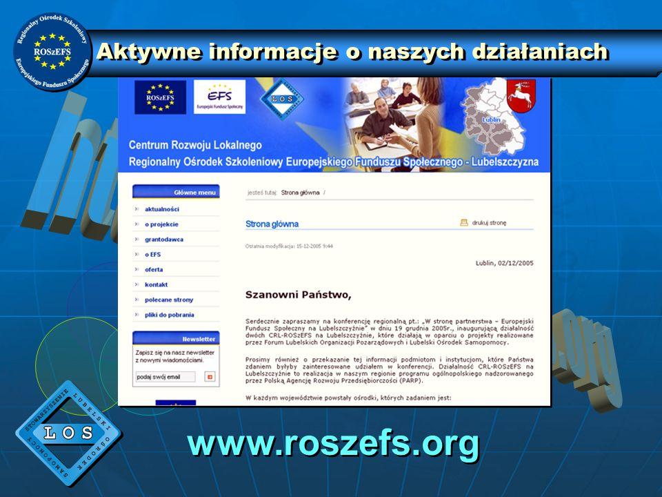 Aktywne informacje o naszych działaniach www.roszefs.org