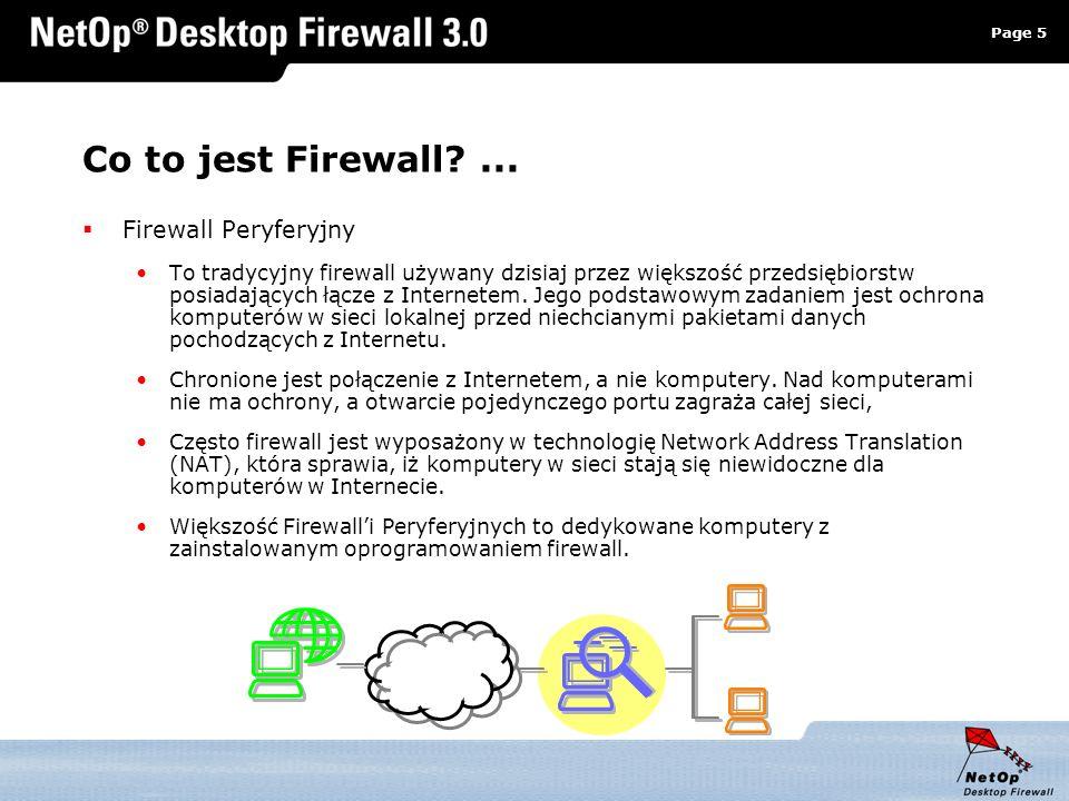 Page 5 www.netop.pl a Co to jest Firewall?... Firewall Peryferyjny To tradycyjny firewall używany dzisiaj przez większość przedsiębiorstw posiadającyc