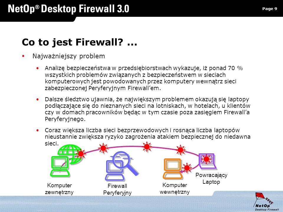 Page 9 www.netop.pl a Komputer wewnętrzny Co to jest Firewall?... Najważniejszy problem Analizę bezpieczeństwa w przedsiębiorstwach wykazuje, iż ponad