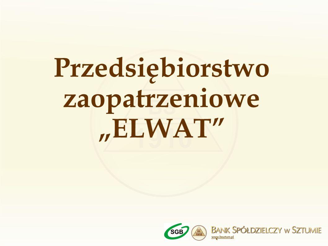 Przedsiębiorstwo zaopatrzeniowe ELWAT