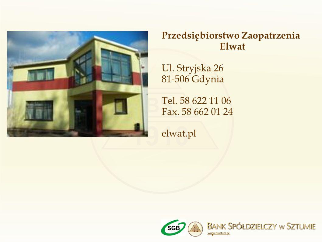 Przedsiębiorstwo Zaopatrzenia Elwat Ul. Stryjska 26 81-506 Gdynia Tel. 58 622 11 06 Fax. 58 662 01 24 elwat.pl