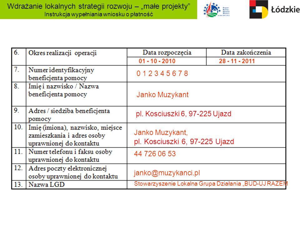 01 - 10 - 2010 28 - 11 - 2011 0 1 2 3 4 5 6 7 8 Janko Muzykant pl. Kosciuszki 6, 97-225 Ujazd Janko Muzykant, pl. Kosciuszki 6, 97-225 Ujazd 44 726 06