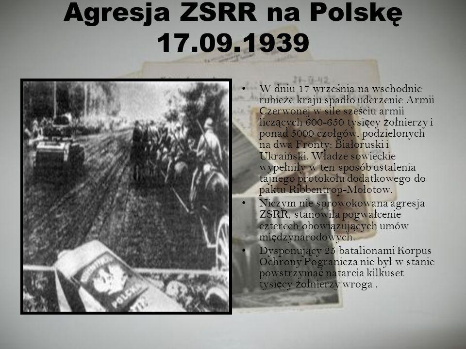 Agresja ZSRR na Polskę 17.09.1939 W dniu 17 wrze ś nia na wschodnie rubie ż e kraju spad ł o uderzenie Armii Czerwonej w sile sze ś ciu armii licz ą c