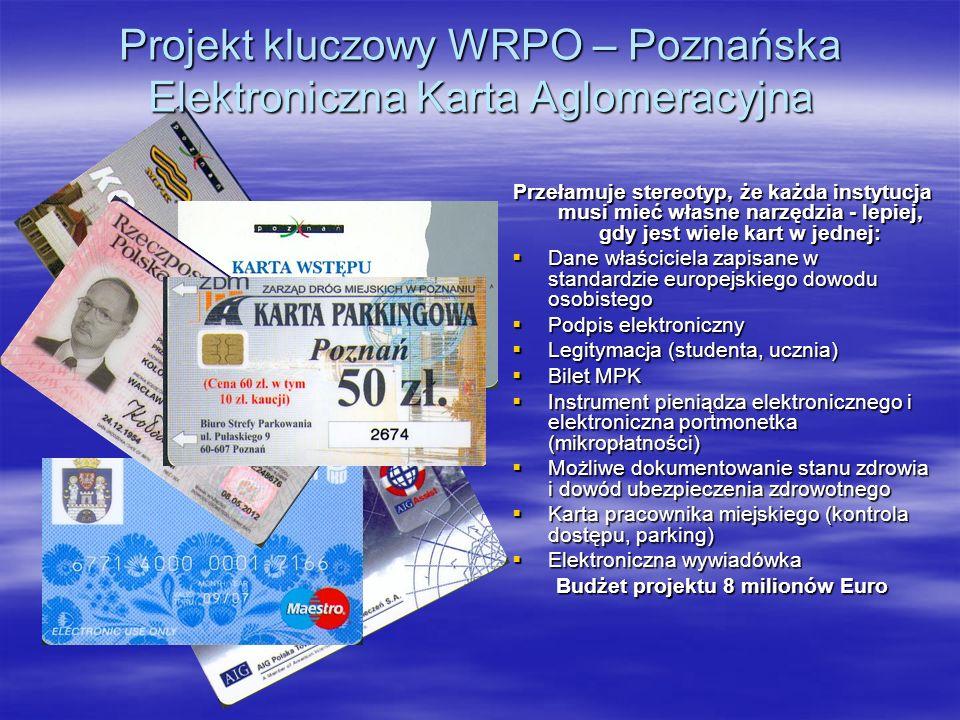 Projekt kluczowy WRPO – Poznańska Elektroniczna Karta Aglomeracyjna Przełamuje stereotyp, że każda instytucja musi mieć własne narzędzia - lepiej, gdy