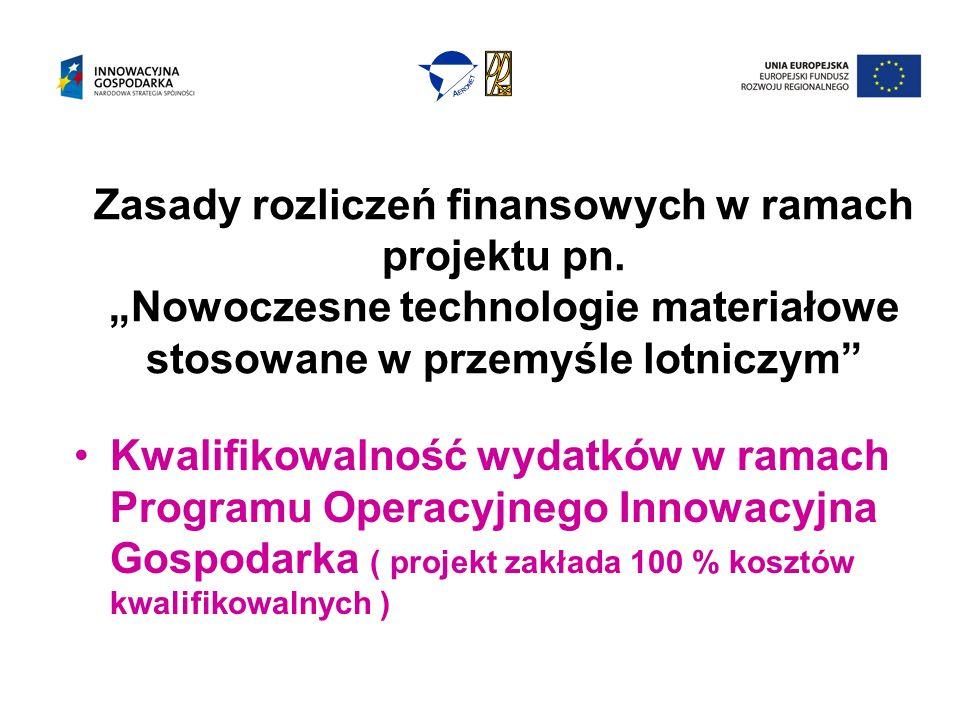 Zasady rozliczeń finansowych w ramach projektu pn.