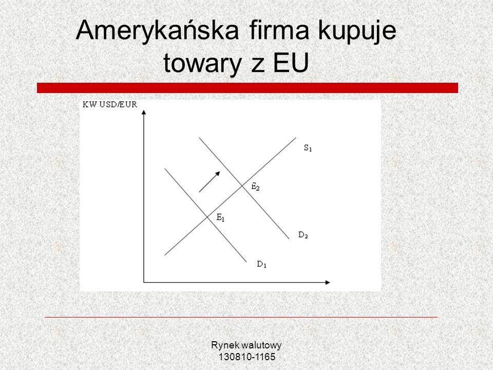 Rynek walutowy 130810-1165 Amerykańska firma kupuje towary z EU