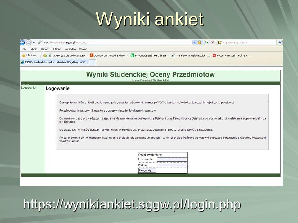 Wyniki ankiet https://wynikiankiet.sggw.pl/login.php