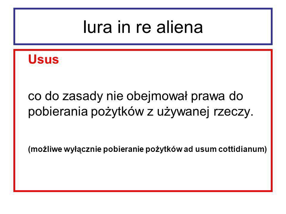 Iura in re aliena Usus przedmiot – rzeczy niezużywalne zabezpieczenie – cautio usuaria