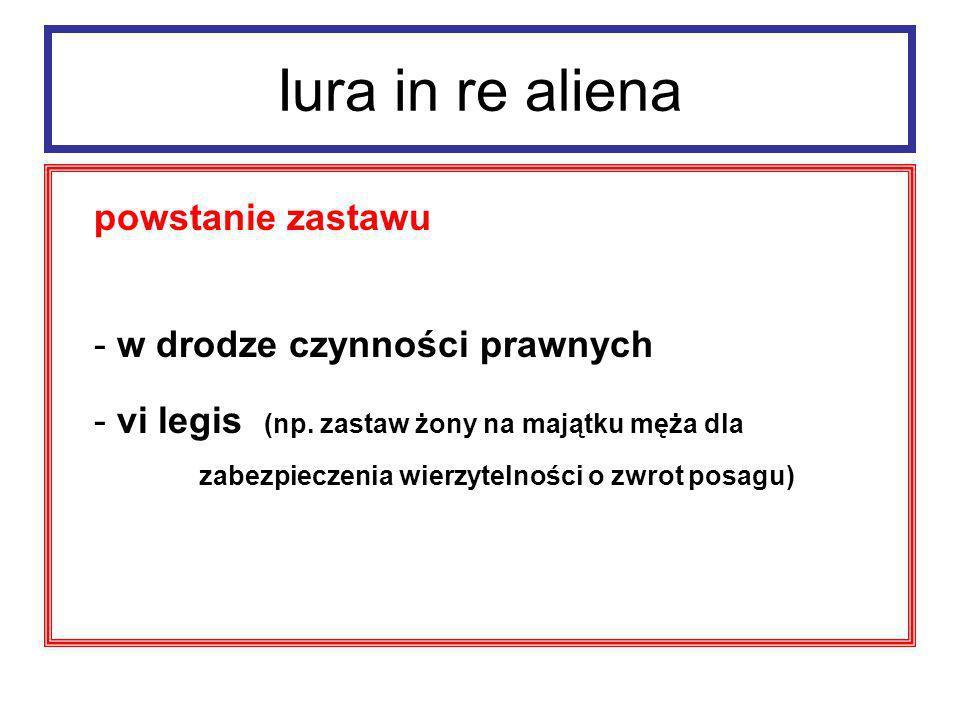 Iura in re aliena Cecha zastawu – akcesoryjność.