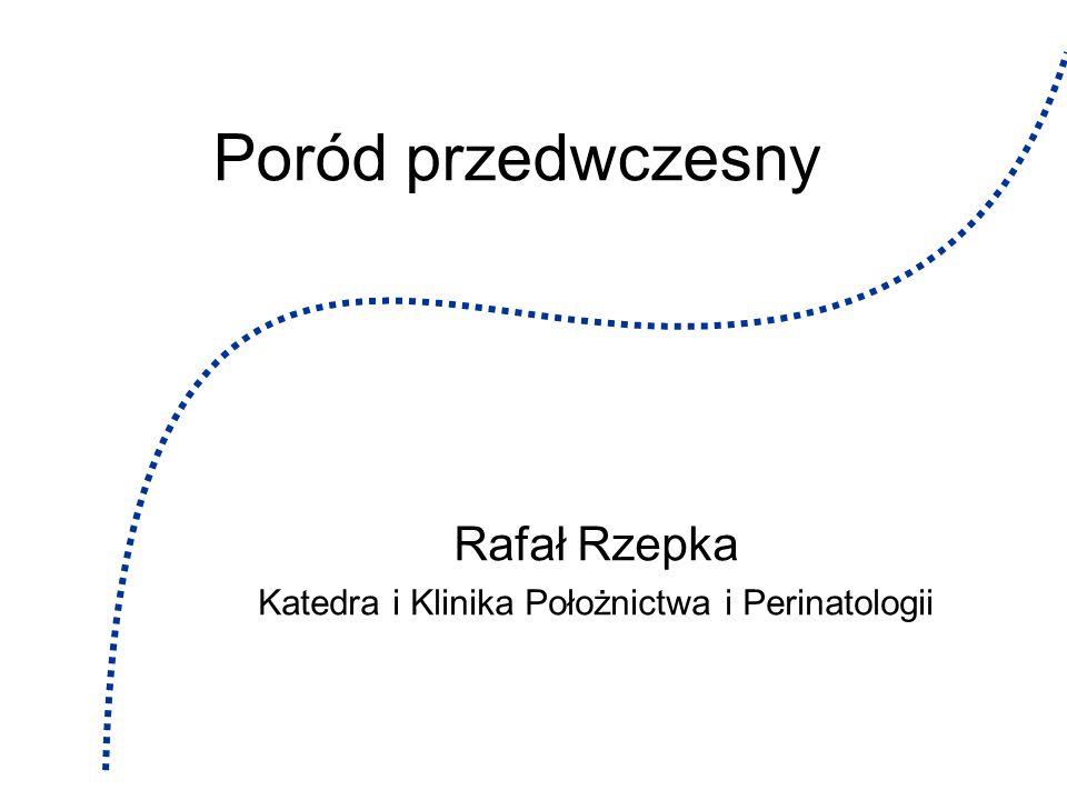 Rafał Rzepka12 PREDYKCJA PRZEDWCZESNEGO ZAKOŃCZENIA CIĄŻY ZALECENIA ACOG 2002 cała populacja ciężarnych: ocena ryzyka porodu przedwczesnego w oparciu o wywiad położniczy ciężarne z dużym ryzykiem przedwczesnego ukończenia ciąży (wywiad): ultrasonograficzna ocena szyjki macicy i/lub ocena stężenia fibronektyny w wydzielinie z szyjki macicy ciężarne z objawami zagrażającego porodu przedwczesnego: ocena stężenia fibronektyny w wydzielinie z szyjki macicy; niskie stężenie odstąpienie od intensywnej tokolizy