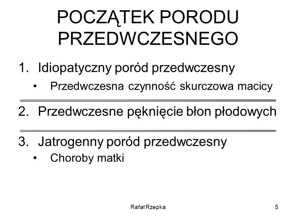 Rafał Rzepka46 ProfilaktyczneElektywnePlanowe Wskazania do założenia szwu szyjkowego Terapeutyczne Nagłe ang.