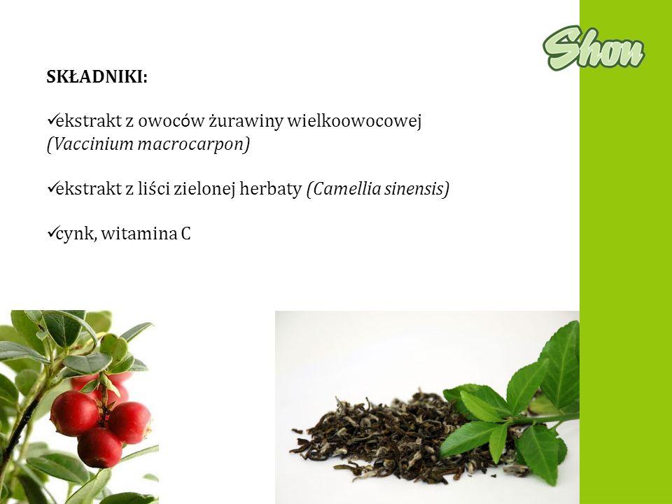 SKŁADNIKI: ekstrakt z owoc ó w żurawiny wielkoowocowej (Vaccinium macrocarpon) ekstrakt z liści zielonej herbaty (Camellia sinensis) cynk, witamina C