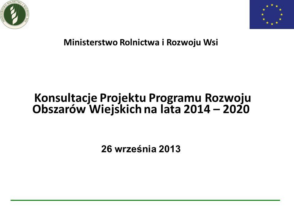 I etap KONSULTACJE ZARYSU PROW na lata 2014-2020 kwiecień - lipiec 2013r.