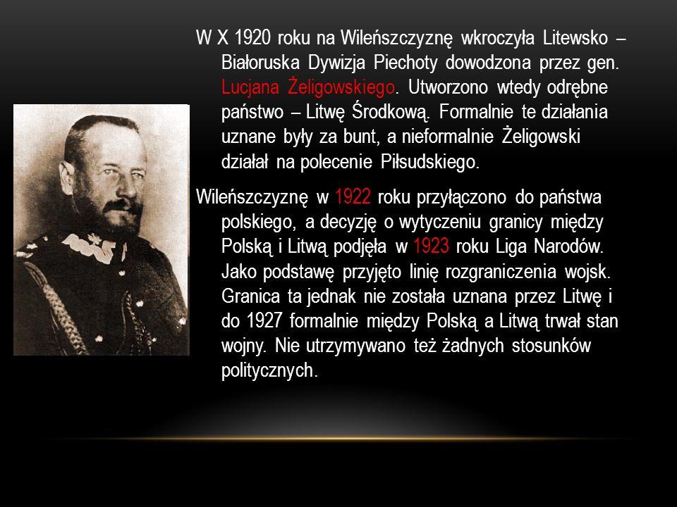 W X 1920 roku na Wileńszczyznę wkroczyła Litewsko – Białoruska Dywizja Piechoty dowodzona przez gen. Lucjana Żeligowskiego. Utworzono wtedy odrębne pa