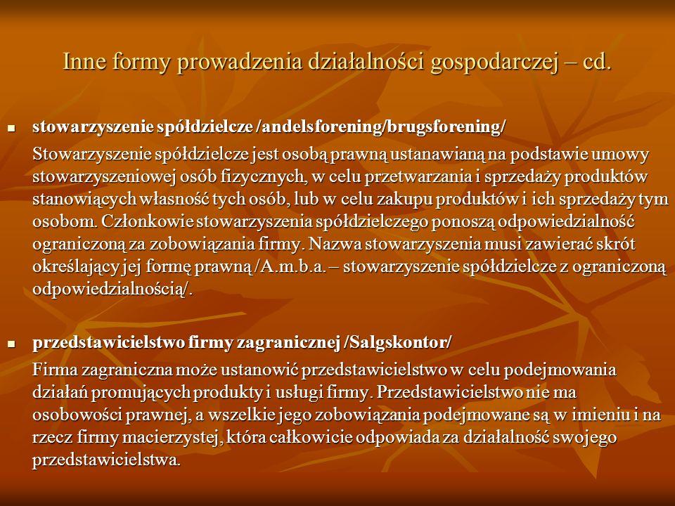 Inne formy prowadzenia działalności gospodarczej – cd. stowarzyszenie spółdzielcze /andelsforening/brugsforening/ stowarzyszenie spółdzielcze /andelsf