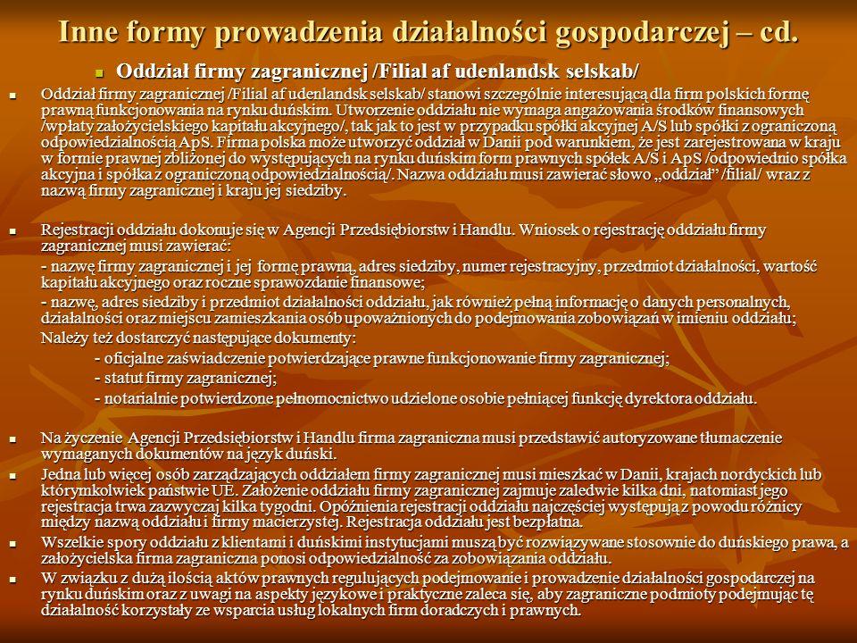 Inne formy prowadzenia działalności gospodarczej – cd. Oddział firmy zagranicznej /Filial af udenlandsk selskab/ Oddział firmy zagranicznej /Filial af