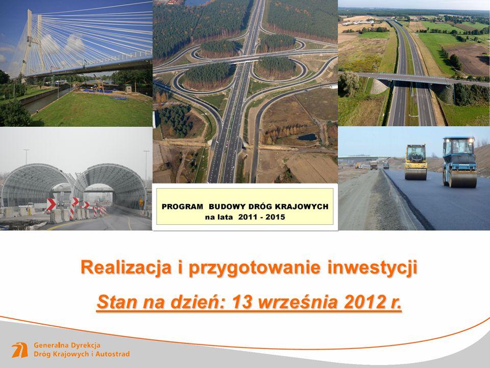 Realizacja i przygotowanie inwestycji Stan na dzień: 13 września 2012 r. 12