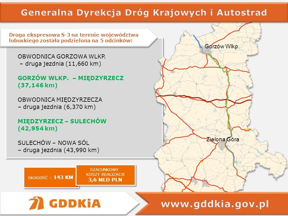 Droga ekspresowa S-3 na terenie województwa lubuskiego została podzielona na 5 odcinków: Droga ekspresowa S-3 na terenie województwa lubuskiego został