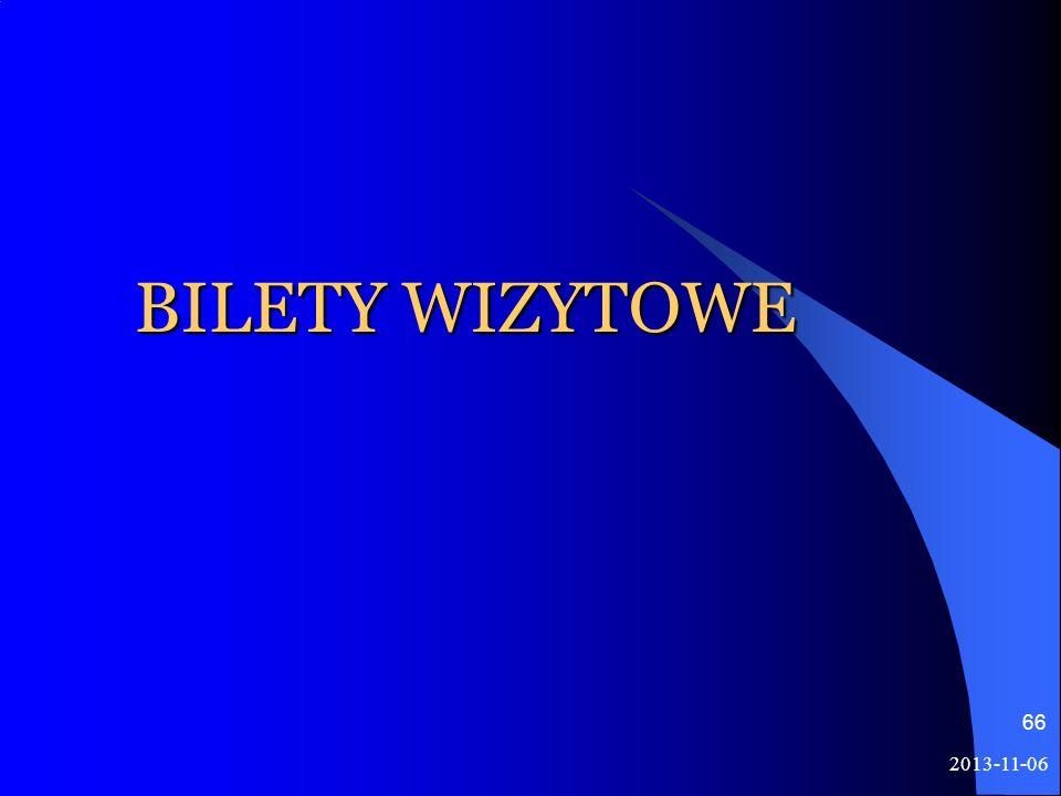 2013-11-06 66 BILETY WIZYTOWE