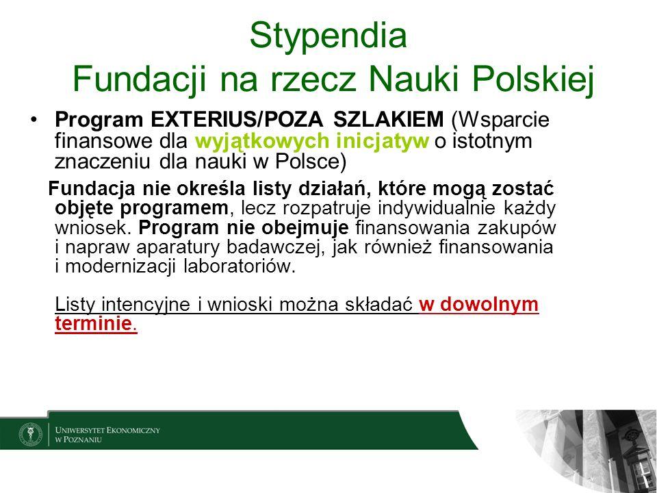 Stypendia Fundacji na rzecz Nauki Polskiej Program EXTERIUS/POZA SZLAKIEM (Wsparcie finansowe dla wyjątkowych inicjatyw o istotnym znaczeniu dla nauki