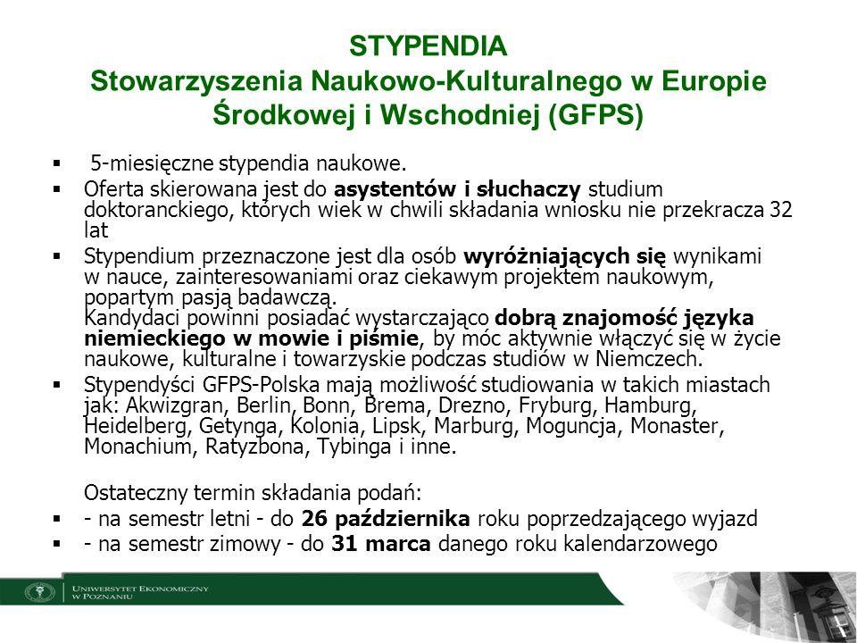 STYPENDIA Stowarzyszenia Naukowo-Kulturalnego w Europie Środkowej i Wschodniej (GFPS) 5-miesięczne stypendia naukowe. Oferta skierowana jest do asyste