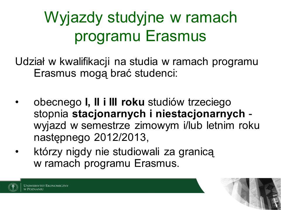 Wyjazdy studyjne w ramach program Erasmus Udział w kwalifikacji biorą osoby, które w określonym terminie wypełnią kwestionariusz aplikacyjny i po wydrukowaniu i uzyskaniu podpisu promotora (studenci, którzy nie uczestniczą jeszcze w zajęciach seminarium dostarczają formularz bez podpisu promotora.), dostarczą do Działu ds.