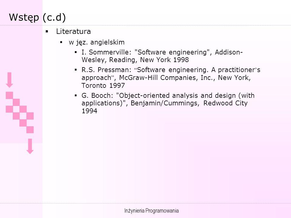 Inżynieria Programowania Wprowadzenie Definicje Przedmiot zainteresowania Obszar zastosowania