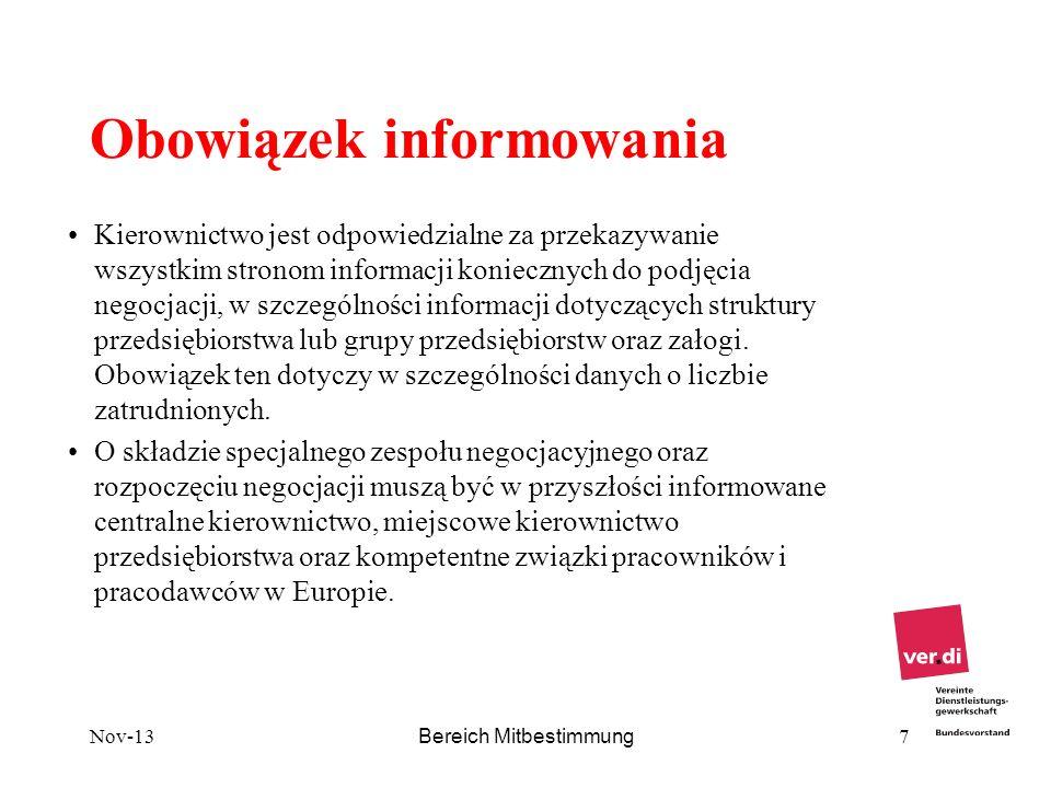 Nov-13 Bereich Mitbestimmung 7 Obowiązek informowania Kierownictwo jest odpowiedzialne za przekazywanie wszystkim stronom informacji koniecznych do po