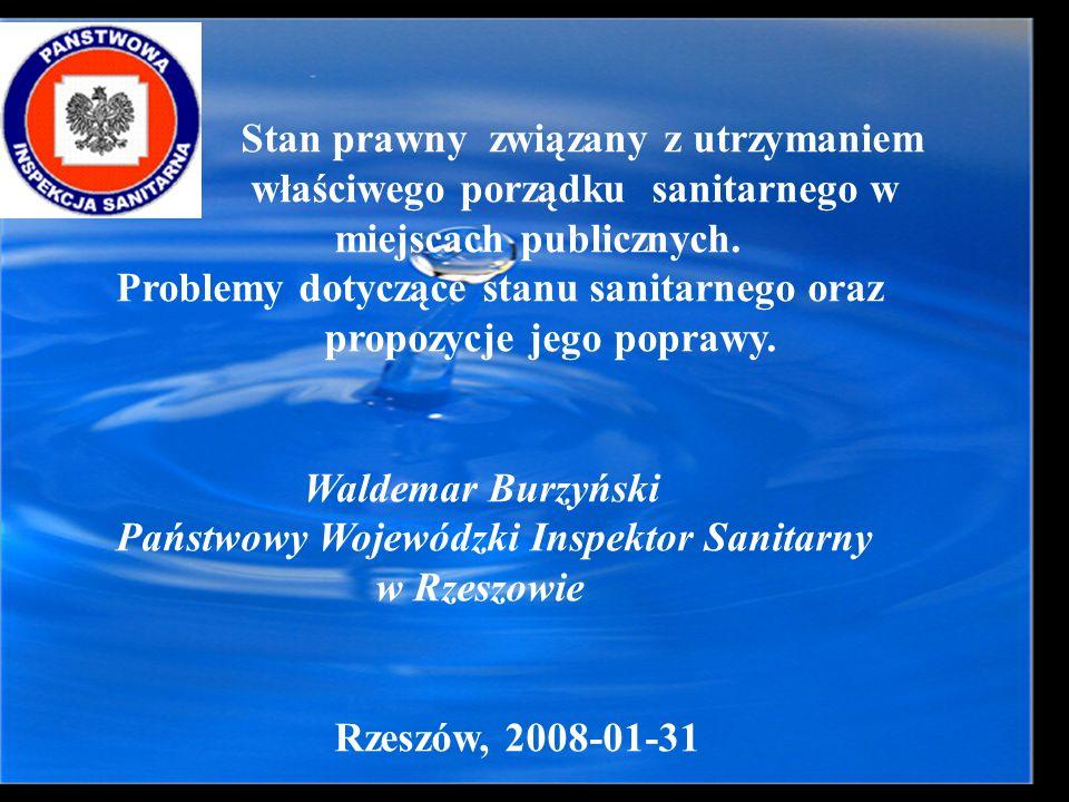 Stan prawny związany z utrzymaniem właściwego porządku sanitarnego w miejscach publicznych. Problemy dotyczące stanu sanitarnego oraz propozycje jego