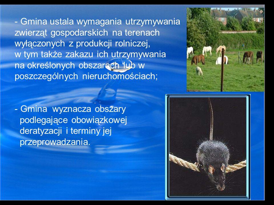 - Gmina ustala wymagania utrzymywania zwierząt gospodarskich na terenach wyłączonych z produkcji rolniczej, w tym także zakazu ich utrzymywania na okr