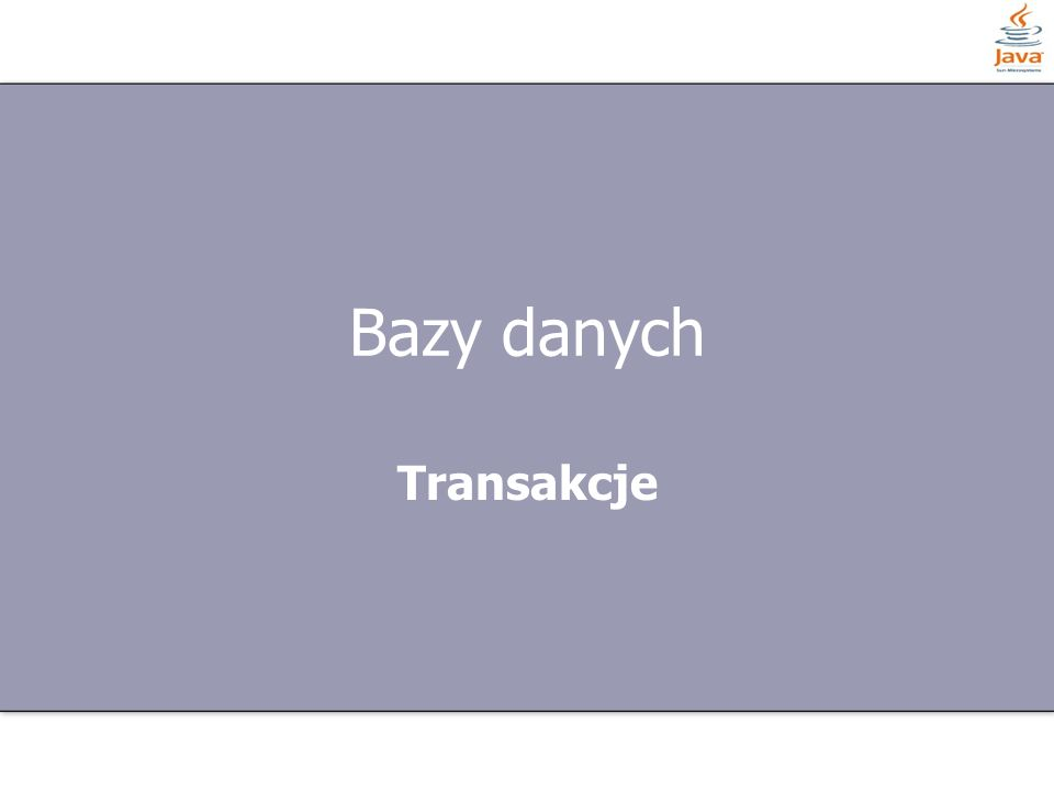 Bazy danych Transakcje