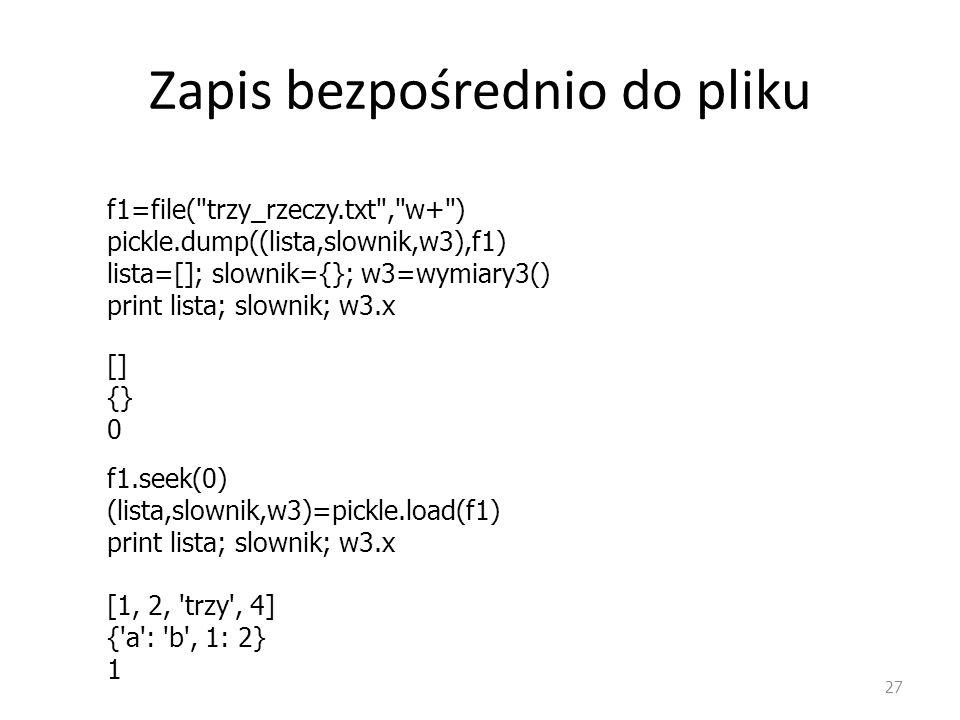 Zapis bezpośrednio do pliku 27 f1=file(