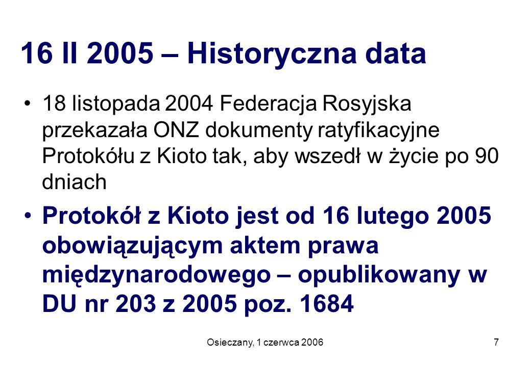 Osieczany, 1 czerwca 200618 Ustawa z 22 grudnia 2004 …(1) System handlu obejmuje: 1) wspólnotowy system handlu uprawnieniami (emisje gazów cieplarnianych); 2) krajowy system handlu uprawnieniami (emisje SO 2, NO x, pyłów i innych substancji) Systemem administruje KASHUE to znaczy Krajowy Administrator Systemu Handlu Uprawnieniami do Emisji – jest nim Instytut Ochrony Środowiska