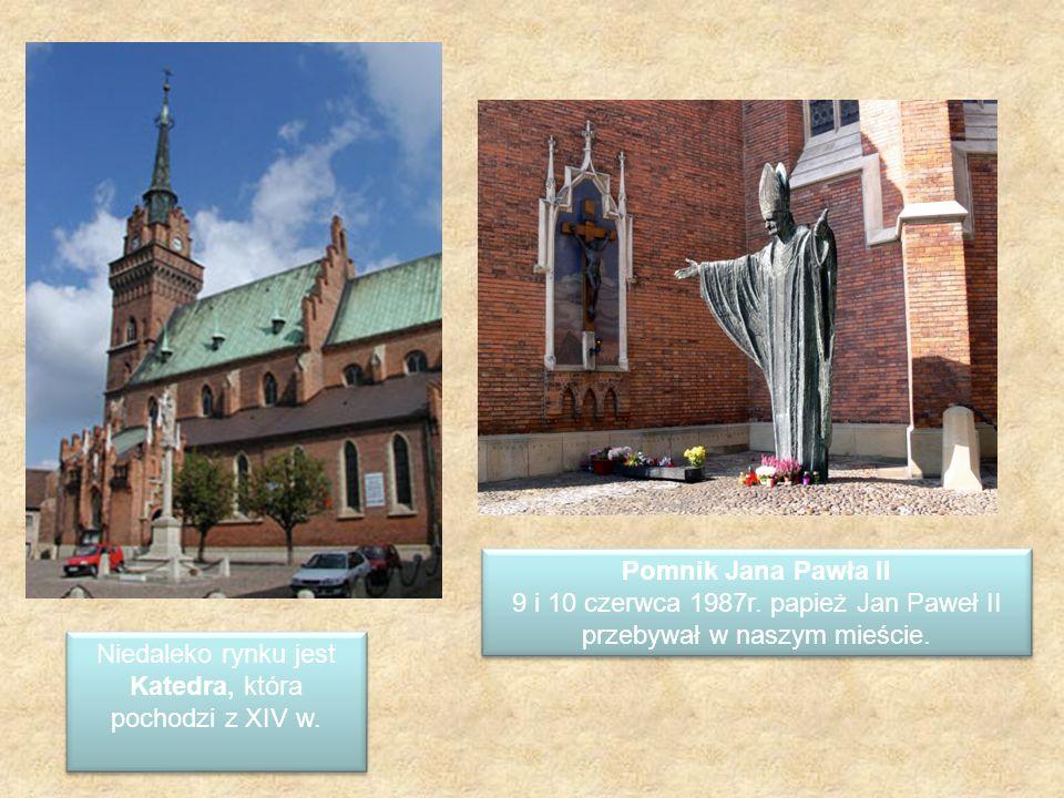 Niedaleko rynku jest Katedra, która pochodzi z XIV w. Pomnik Jana Pawła II 9 i 10 czerwca 1987r. papież Jan Paweł II przebywał w naszym mieście. Pomni