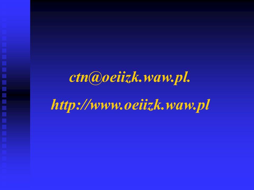 ctn@oeiizk.waw.pl. http://www.oeiizk.waw.pl